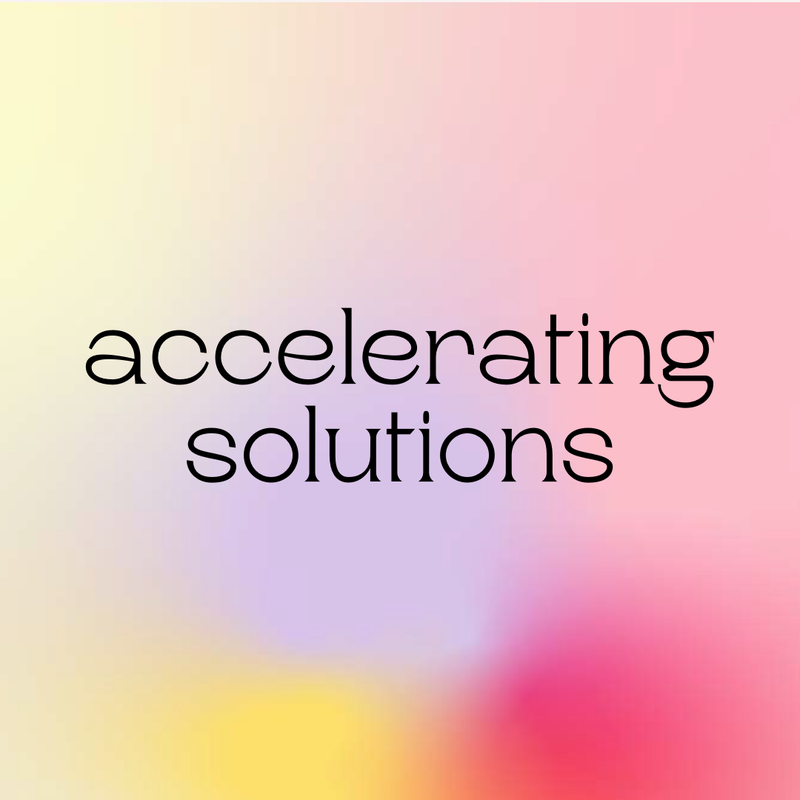 accelerating solutions